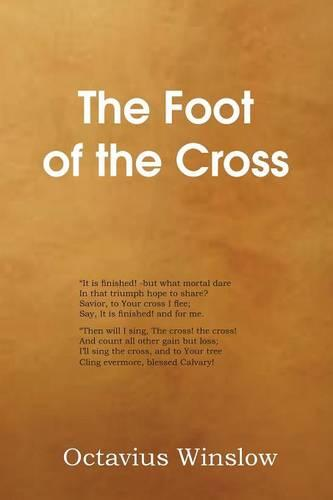 The Foot of the Cross (Paperback)