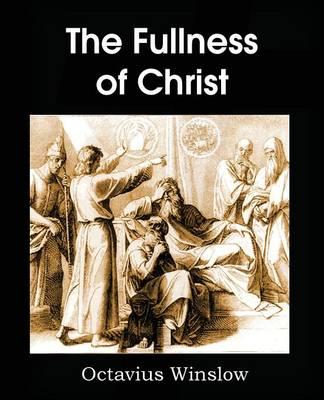The Fullness of Christ (Paperback)