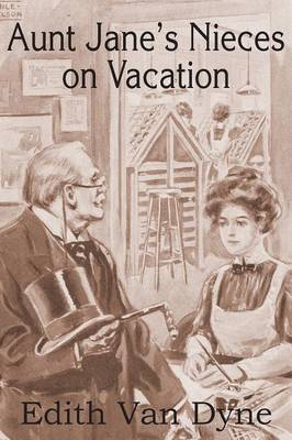 Aunt Jane's Nieces on Vacation (Paperback)