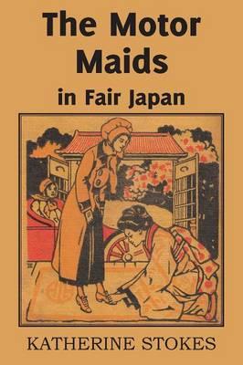 The Motor Maids in Fair Japan (Paperback)