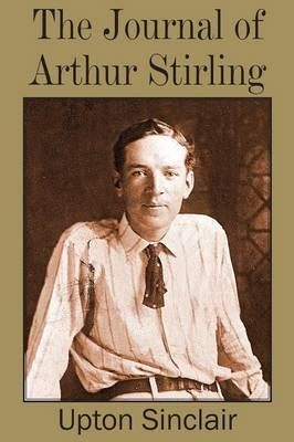 Journal of Arthur Stirling (Paperback)