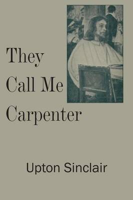 They Call Me Carpenter (Paperback)