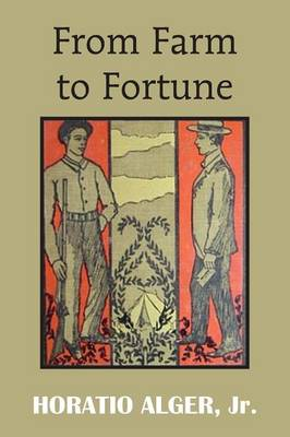 From Farm to Fortune (Paperback)