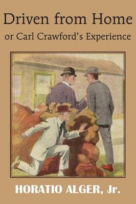 Driven from Home or Carl Crawford's Experience (Paperback)
