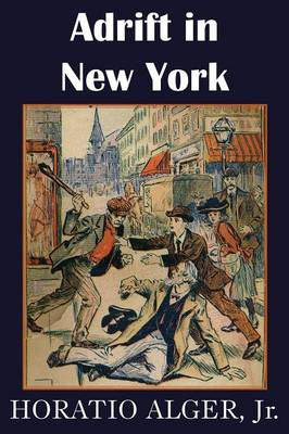 Adrift in New York, Tom and Florence Braving the World (Paperback)