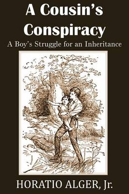 A Cousin's Conspiracy, a Boy's Struggle for an Inheritance (Paperback)