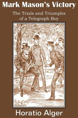 Mark Mason's Victory, the Trials and Triumphs of a Telegraph Boy (Paperback)