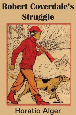 Robert Coverdale's Struggle (Paperback)