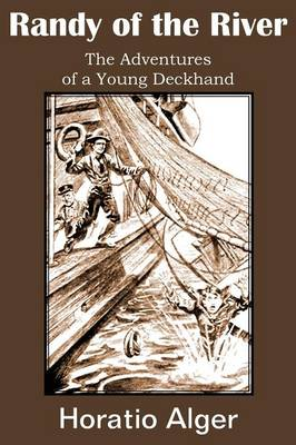 Randy of the River, the Adventures of a Young Deckhand (Paperback)