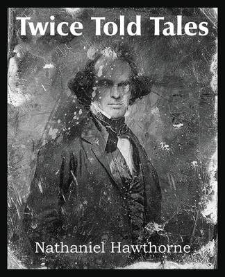 Twice Told Tales (Paperback)