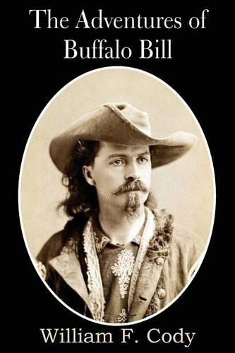 The Adventures of Buffalo Bill (Paperback)