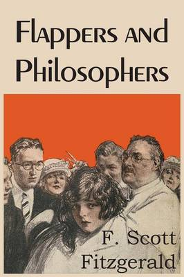 Flappers and Philosophers (Paperback)