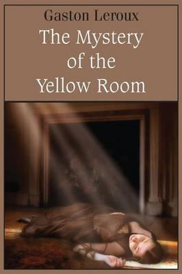 The Mystery of the Yellow Room (Paperback)