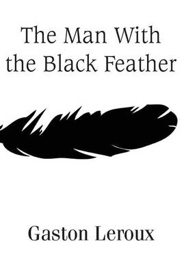 The Man With the Black Feather (Paperback)