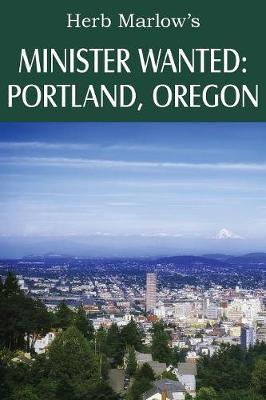 Minister Wanted: Portland, Oregon (Paperback)
