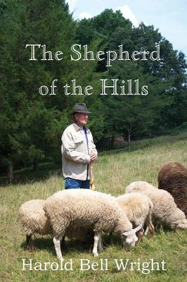 The Shepherd of the Hills (Paperback)