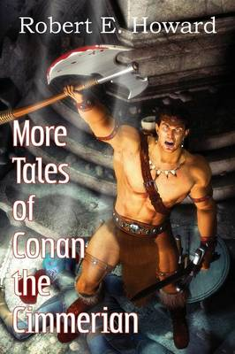 More Tales of Conan the Cimmerian (Paperback)
