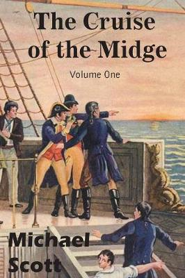 The Cruise of the Midge Volume One (Paperback)