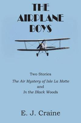 The Airplane Boys (Paperback)