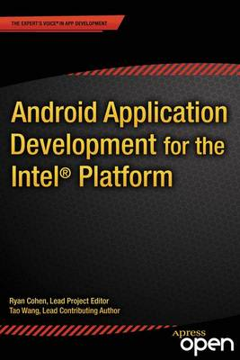 Android Application Development for the Intel Platform (Paperback)