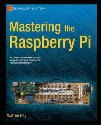 Mastering the Raspberry Pi (Paperback)