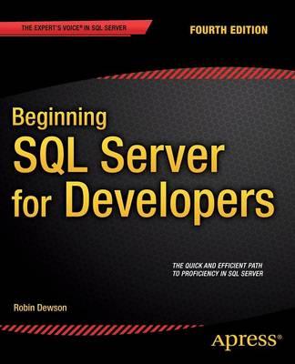 Beginning SQL Server for Developers (Paperback)