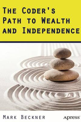 The Coder's Path to Wealth and Independence (Paperback)