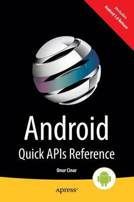 Android Quick APIs Reference (Paperback)