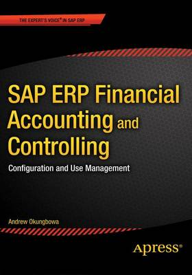 SAP ERP Financial Accounting and Controlling: Configuration and Use Management (Paperback)