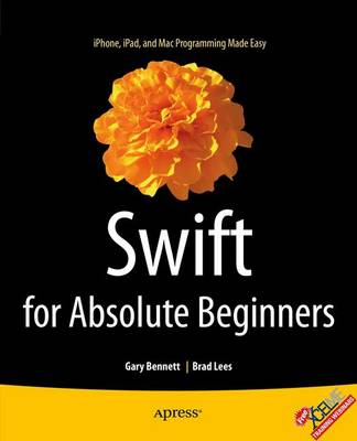 Swift for Absolute Beginners (Paperback)