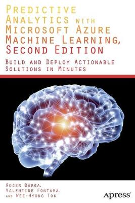 Predictive Analytics with Microsoft Azure Machine Learning 2nd Edition (Paperback)