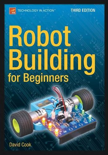 Robot Building for Beginners, Third Edition (Paperback)