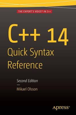 C++ 14 Quick Syntax Reference: Second Edition (Paperback)