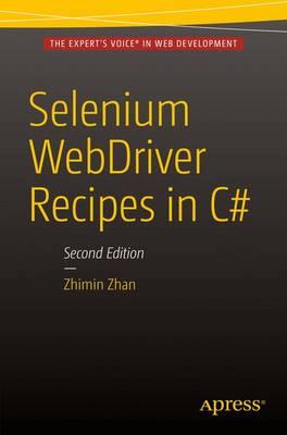 Selenium WebDriver Recipes in C#: Second Edition (Paperback)