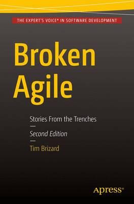 Broken Agile: Second Edition (Paperback)