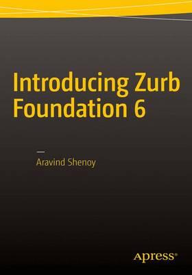 Introducing Zurb Foundation 6 (Paperback)