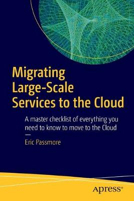 Migrating Large-Scale Services to the Cloud (Paperback)