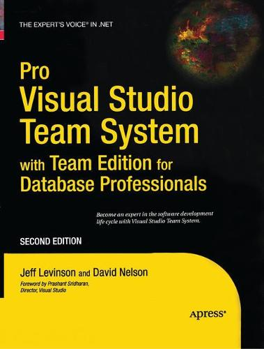 Pro Visual Studio Team System with Team Edition for Database Professionals (Paperback)