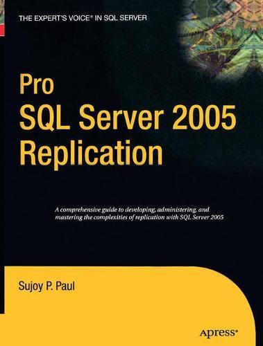 Pro SQL Server 2005 Replication (Paperback)