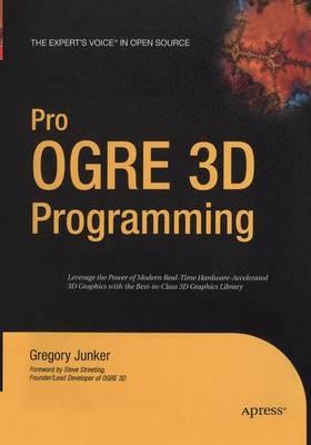 Pro OGRE 3D Programming (Paperback)