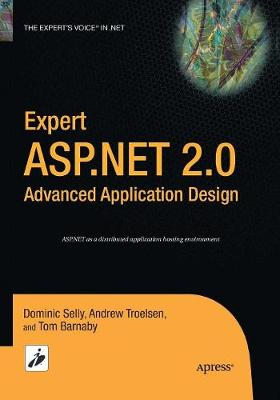 Expert ASP.NET 2.0 Advanced Application Design (Paperback)