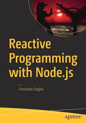 Reactive Programming with Node.js (Paperback)