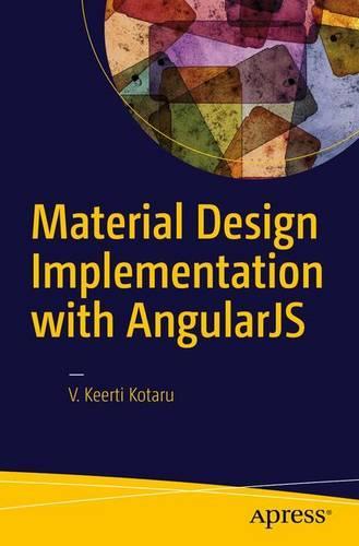 Material Design Implementation with AngularJS: UI Component Framework (Paperback)