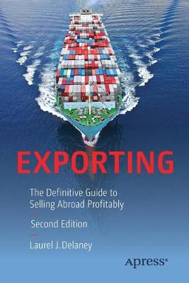 Exporting: The Definitive Guide to Selling Abroad Profitably (Paperback)