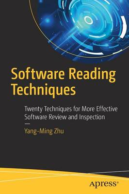 Software Reading Techniques: Twenty Techniques for More Effective Software Review and Inspection (Paperback)