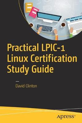 Practical LPIC-1 Linux Certification Study Guide (Paperback)