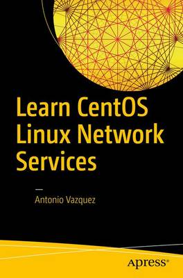 Learn CentOS Linux Network Services (Paperback)