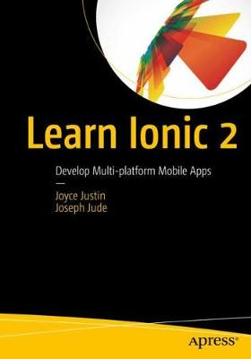 Learn Ionic 2: Develop Multi-platform Mobile Apps (Paperback)