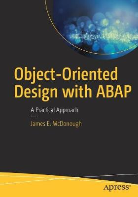 Object-Oriented Design with ABAP: A Practical Approach (Paperback)