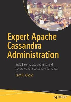 Expert Apache Cassandra Administration (Paperback)